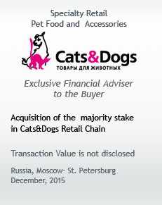 Acquisition of the substantial majority stake in Cats&Dogs Retail Chain